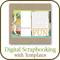 Digital Scrapbooking with Templates